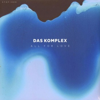 Das Komplex - All For Love