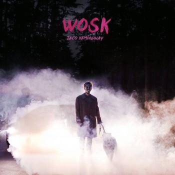 Taco Hemingway - WOSK EP