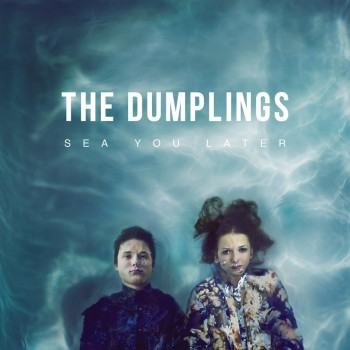 The Dumplings - Tide Of...