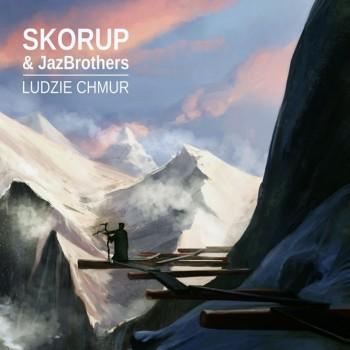 Skorup & JazBrothers -...